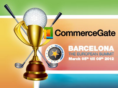 The CommerceGate Golf Tournament, set to take place March 5 as part of The European Summit in Barcelona, is open for registration. Registration is limited; the first seven golfers to register will see their fees waived.